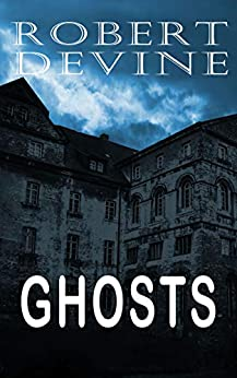 Ghosts by [Devine, Robert]