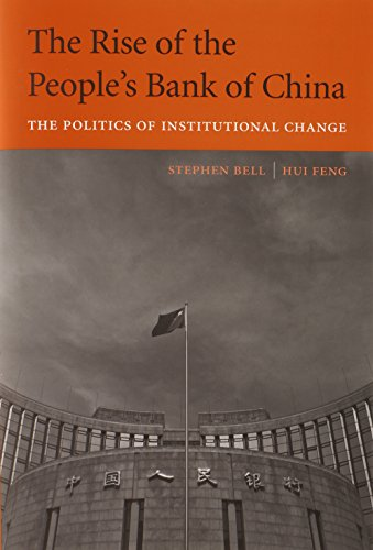 the-rise-of-the-peoples-bank-of-china-the-politics-of-institutional-change