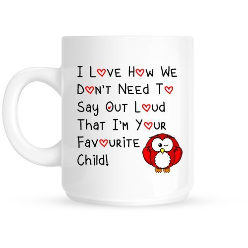 red-owl-i-love-how-we-dont-have-to-say-out-loud-that-im-your-favourite-child-ceramic-gift-mug-mother