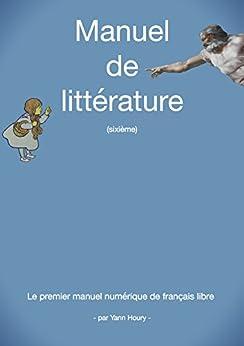 Manuel de littérature: Sixième par [Houry, Yann]