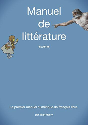 Manuel de littérature: Sixième (French Edition)