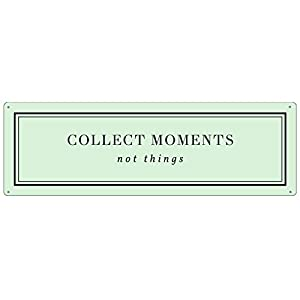 Interluxe METALLSCHILD Blechschild Collect Moments NOT Things Grün Pastell Walldecoration