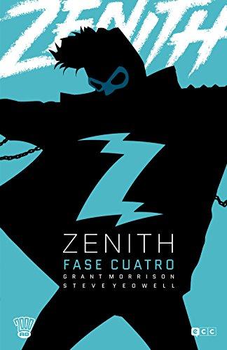 Zenith (O.C.): Zenith: Fase cuatro