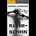 Racheschein: Kriminalroman