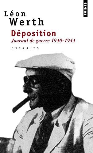 Déposition. Extraits de journal 1940-1944