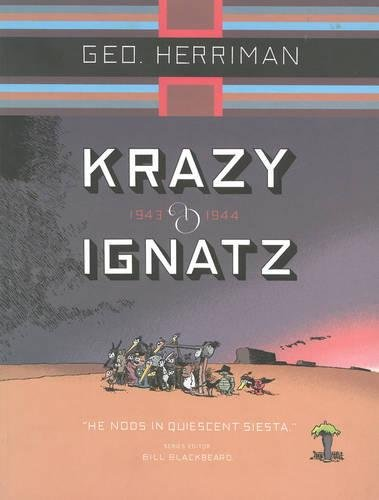 Krazy & Ignatz: Komplete 1943-1944: He Nods in Quiescent Siesta (Krazy and Ignatz)