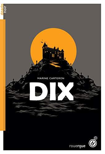 Dix (DoAdo Noir) par  Marine Carteron