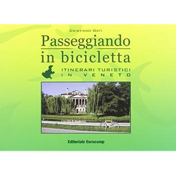 Passeggiando In Bicicletta. Veneto