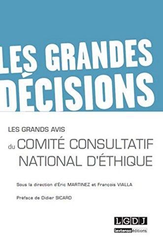 Les Grands avis du Comit Consultatif National d'Ethique (CCNE)