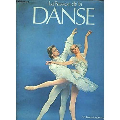 La passion de la danse.
