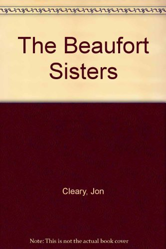 The Beaufort Sisters by Jon Cleary (1979-05-01)