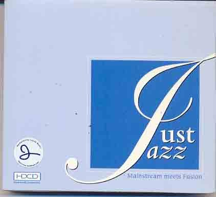 Just Jazz - Mainstream meets Fusion Hyper Densily Compact Disc Fusion Compact