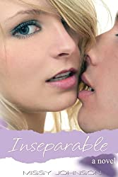 Inseparable by Missy Johnson (2013-05-14)