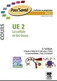 UE 2 - La cellule et les tissus - Cours