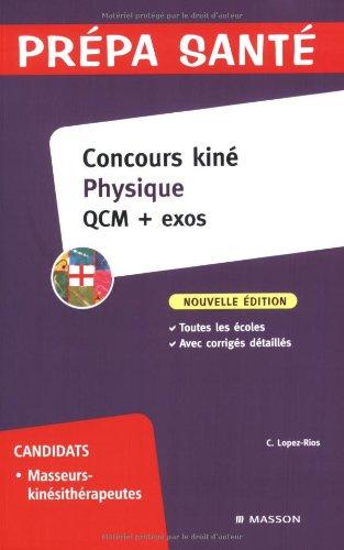 Concours kin Physique : QCM + exos