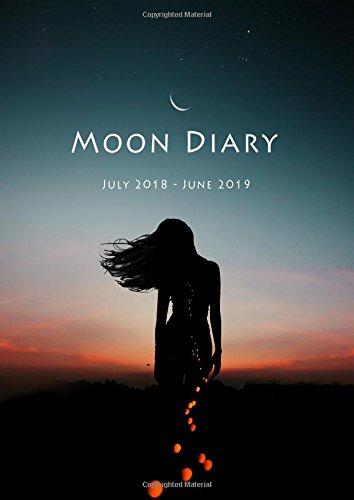 Moon Diary 2018-2019: Sacred Cycle Calendar