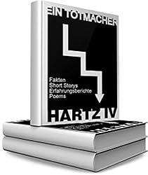 Hartz IV - Ein TOTMACHER
