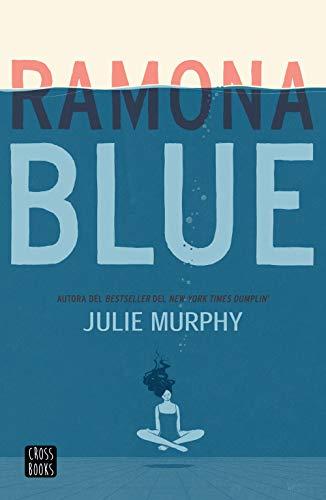 Leer Gratis Ramona Blue de Julie Murphy