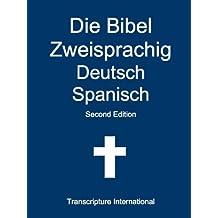 Die Bibel Zweisprachig Deutsch Spanisch (German Edition)