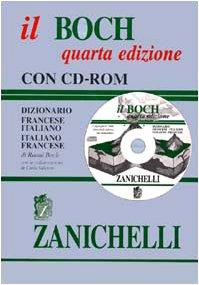 Il Boch. Dizionario francese-italiano italiano-francese. Con CD-Rom