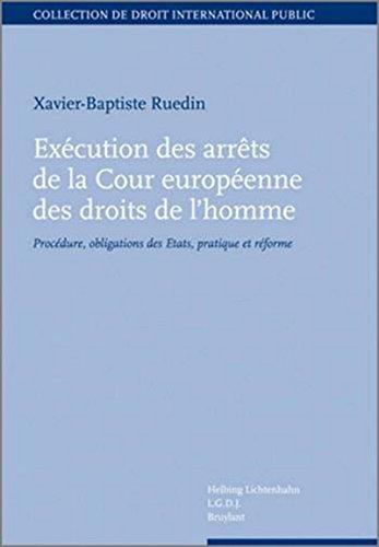 Exécution des arrêts de la Cour européenne des droits de l'homme. par Xavier-baptiste Ruedin