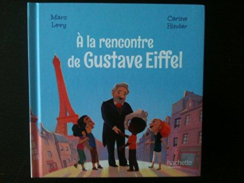 Le club des aventuriers de l'histoire : À la rencontre de Gustave Eiffel