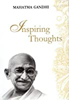 Mahatma Gandhi is ranked amongst the ten most influential persons of the twentieth century. Apart from the revolutionary ideas of satyagraha and non-violence Gandhiji expressed his definitive ideas on a wide range of themes – from politics an...