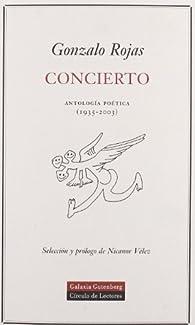 Concierto: Antología poética par Gonzalo Rojas
