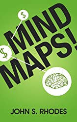 Mind Maps: How to Improve Memory, Write Smarter, Plan Better, Think Faster, and Make More Money (English Edition)