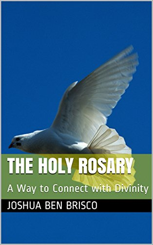 the-holy-rosary-a-way-to-connect-with-divinity-english-edition