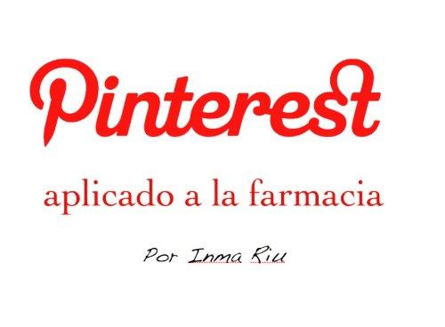 Pinterest aplicado a la farmacia