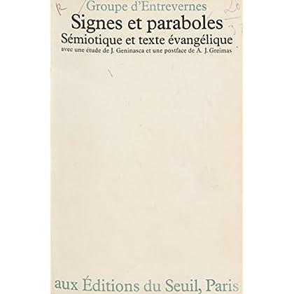 Signes et Paraboles: Sémiotique et texte évangélique (Religion)