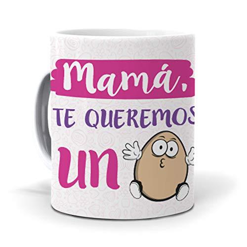 mundohuevo Taza Mamá, te Queremos un Huevo Regalo Madre