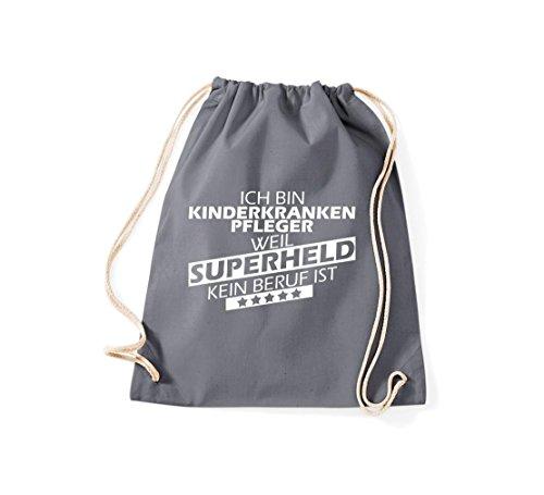 Shirtstown Turnbeutel Ich bin Kinderkrankenpfleger, weil Superheld kein Beruf ist grau