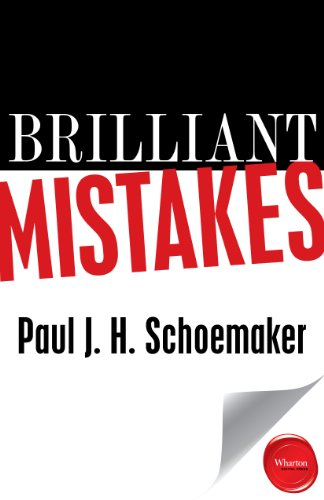 Brilliant Mistakes: Finding Success on the Far Side of Failure (English Edition)