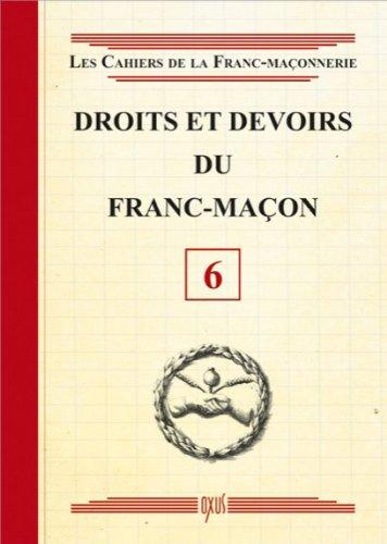 Droits et devoirs du franc-maçon par Oxus (éditions)