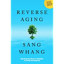 Reverse Aging (English Edition)
