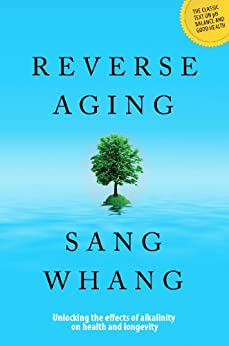 Reverse Aging (English Edition) par [Whang, Sang]