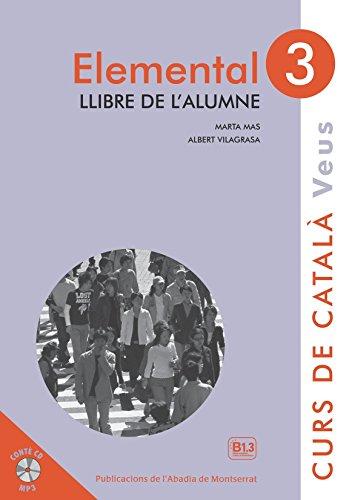 Elemental 3. Veus Llibre De L'alumne