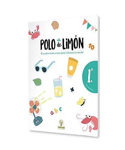 POLO DE LIMÓN - 1º PRIMARIA: Cuaderno de vacaciones