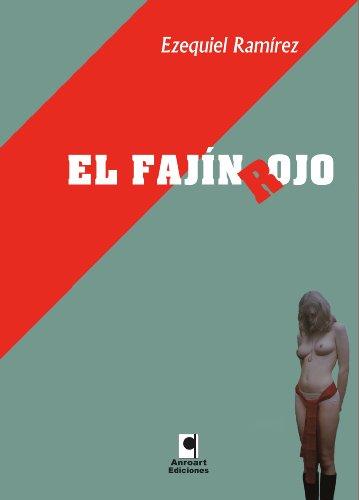 El fajín rojo por Ezequiel Ramírez