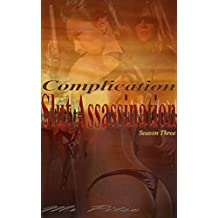 Complication (Slut Assassination Book 3) (English Edition)
