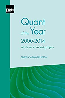 Quant of the Year 2000-2014 - All the Award-Winning Papers (English Edition) par [Lipton, Alexander]