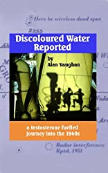 DISCOLOURED WATER REPORTED