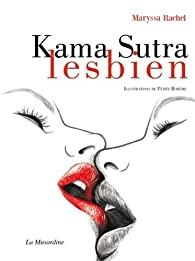 Kama Sutra lesbien par Maryssa Rachel