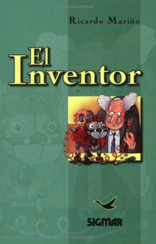 El inventor/The Inventor (Suenos De Papel) por Ricardo Marino