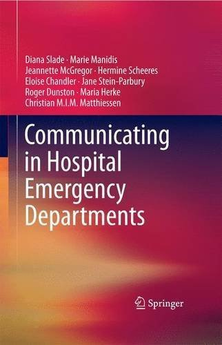 Communicating in Hospital Emergency Departments 2015 edition by Slade, Diana, Manidis, Marie, McGregor, Jeannette, Scheeres, (2015) Hardcover