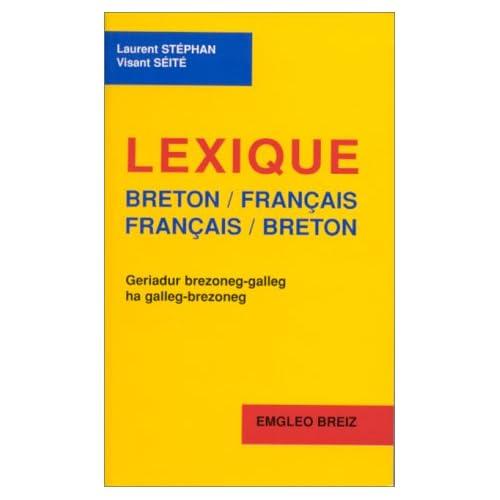 Lexique breton-français, français-breton, 2e édition 1998