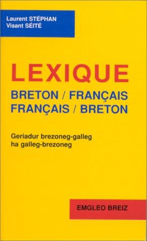 Lexique breton-français, français-breton, 2e édition 1998 par Seite Stephan