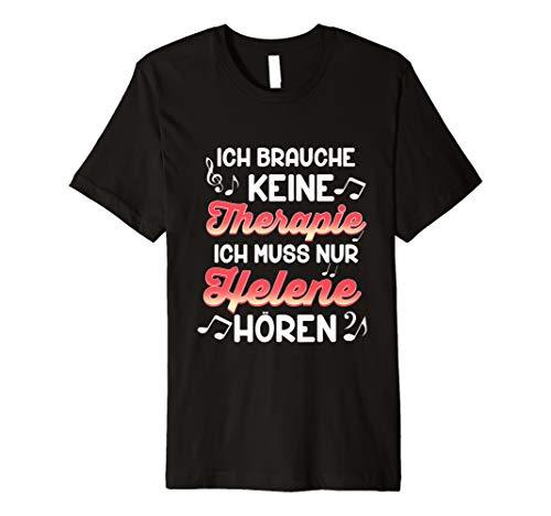 Ich Muss Nur Helene hören Schlager Shirt für Fischer Fans